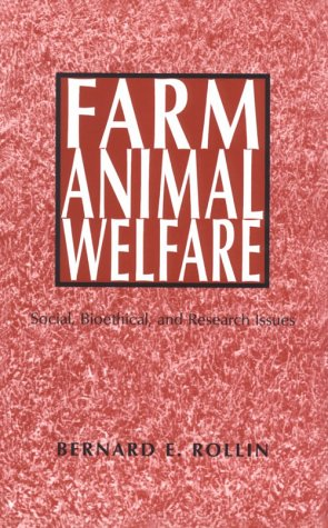 Farm Animal Welfare: School, Bioethical, and Research Issues