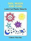 Sun, Moon and Stars Laser-Cut Plastic Stencils (Laser-Cut Stencils)
