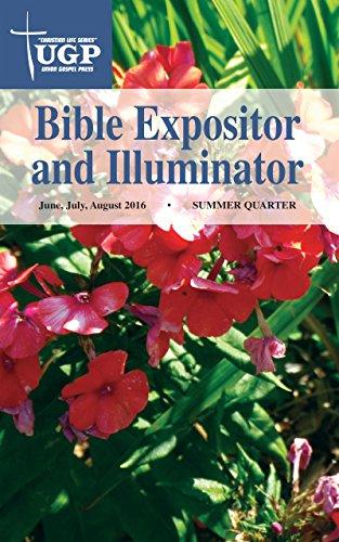 Bible expositor and illuminator kindle edition by union gospel bible expositor and illuminator by union gospel press fandeluxe Choice Image