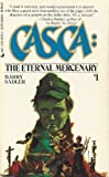 The Eternal Mercenary, Barry Sadler, 0515095354