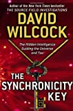 The Synchronicity Key, David Wilcock, 0525953671