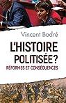 L'histoire politisée ? par Badré