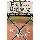 Back to the Beginning (Coach's Boys Book 8)