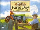 Farm Boy, Michael Morpurgo, 1862051925