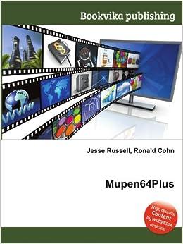 Mupen64Plus: Amazon co uk: Ronald Cohn Jesse Russell: Books