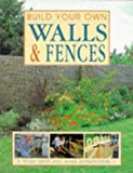 Build Your Own Walls and Fences, Penny Swift, 1853686824
