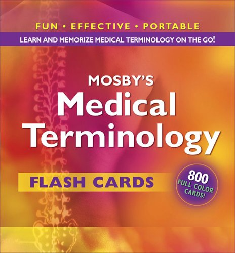 Mosby's Medical Terminology Flash Cards, 1e