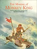 The Making of Monkey King, Robert Kraus and Debby Chen, 1572270438