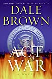 Download Act of War: A Novel in PDF ePUB Free Online