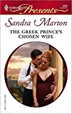 The Greek Prince's Chosen Wife (Billionaire's Brides Book 2)