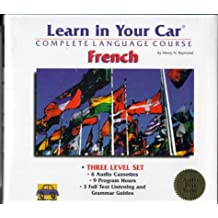 Learn in Your Car French Three Level Set: 6 Cassettes, 3 Booklets