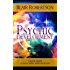 Psychic Development: 3 Easy Steps To Developing Your Intuition (3 Easy Steps Psychic Series)