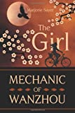 The Girl Mechanic of Wanzhou, Marjorie Sayer, 149291990X