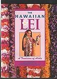 Hawaiian Lei: A Tradition