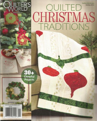 (Quilter's World Presents: Quilted Christmas Traditions (November)