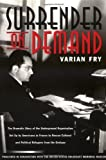 Front cover for the book Surrender on Demand by Varian Fry