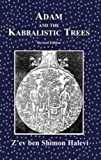 img - for Adam and the Kabbalistic Trees book / textbook / text book