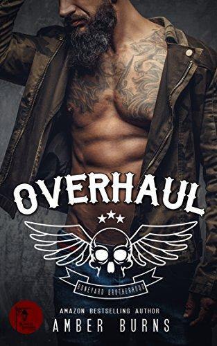 Overhaul: (Boneyard Brotherhood MC - Book 1) (Boneyard Brotherhood MC Romance)