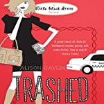 Trashed | Alison Gaylin