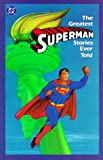 The Greatest Superman Stories Ever Told, DC Comics, 0930289390