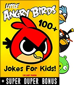 Download for free Angry Birds Kids: 100+ Funny jokes and memes for Children + SUPER BONUS