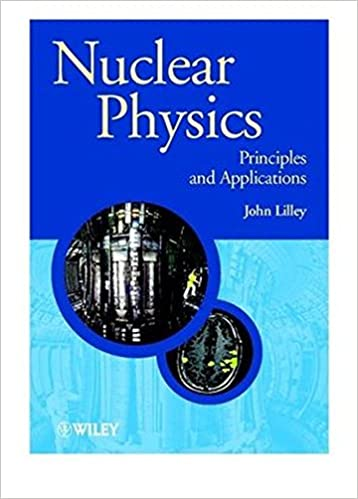 Nuclear Physics: Principles And Applications Free Download