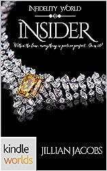 Infidelity: Insider (Kindle Worlds Novella)