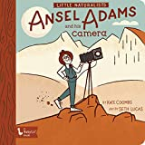 Little Naturalists Ansel Adams and His Camera