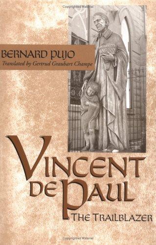 Download Vincent de Paul, the Trailblazer pdf