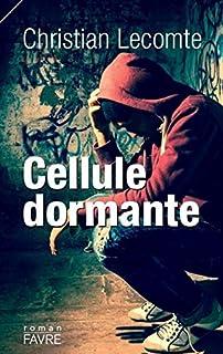 Cellule dormante, Lecomte, Christian