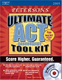 Ultimate Act Tool Kit 2005, Bender and Peterson's Guides Staff, 0768914825