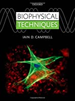 Biophysical Techniques Front Cover