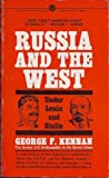 Russia and the West under Lenin and Stalin, George F. Kennan, 0451624602