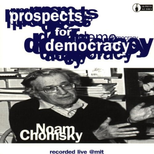 Prospects for Democracy - Recorded Live at Mit by EPIT