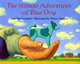 The Strange Adventures of Blue Dog, Jean Van Leeuwen, 0803718780
