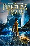 The Priestess Trials: Book 1 An Asian Fantasy Novel