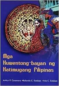 Mga Kuwentong-bayan Ng Katimugang Pilipinas: Arthur P. Casanova