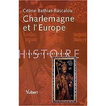 charlemagne et l'europe (instants d'histoire)