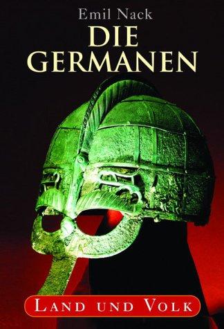 Die Germanen: Land und Volk