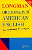 Longman Dictionary of American English: Your Complete Guide to American English (LDAE)