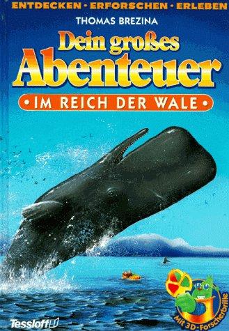 Dein großes Abenteuer, Im Reich der Wale