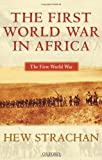 The First World War in Africa, Hew Strachan, 0199257280