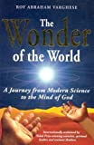 img - for The Wonder of the World: A Journey from Modern Science to the Mind of God book / textbook / text book