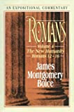 Romans - An Expositional Commentary, James Montgomery Boice, 080101039X