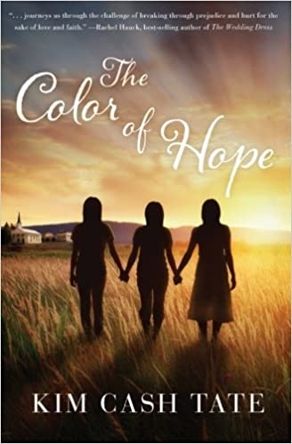 Amazon.com: The Color of Hope (9781595549983): Kim Cash Tate: Books