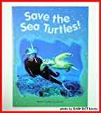 Save the Sea Turtles, Leonhardt, Alice, 0739824074