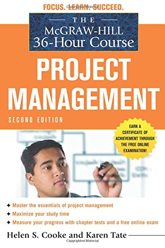 The McGraw-Hill 36-Hour Course: Project Management, Second Edition (McGraw-Hill 36-Hour Courses) ebook