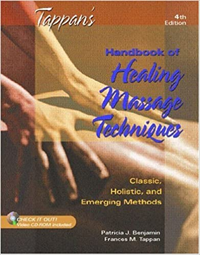 Tappan's Handbook of Healing Massage Techniques: Classic, Holistic and Emerging Methods