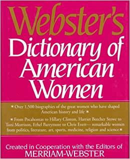 webster s dictionary of american women merriam webster  webster s dictionary of american women merriam webster 9780765197931 com books