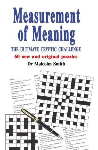 Measurement of Meaning: The Ultimate Cryptic Challenge